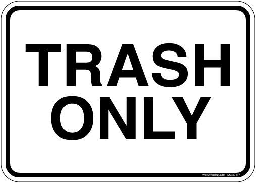 image about Trash Sign Printable identified as 5 x 7\