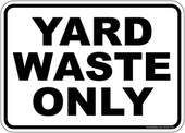 "5 x 7"" Yard Waste Only Recycling Sticker Decal."