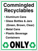 "9 x 12"" Commingled Recylables Only Aluminum Cans Glass Bottles and Jars Metal Cans Plastic Beverage Containers Sticker Decal"