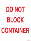 "9 x 12"" Do Not Block Container.  Roll Off Container Decal."