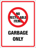 "9 x 12"" No Recyclable Items Garbage Only Decal. Garbage Only Container Sticker Decal."