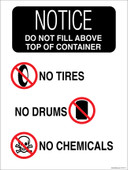 "9 x 12"" Notice Do Not Fill Above Top Of Container.  No Tires No Drums No Chemicals.  Container Sticker Decal"