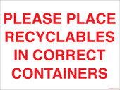 "9 x 12"" Please Place Recyclables in Correct Containers.  Container Sticker Decal."