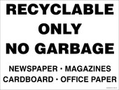 "9 x 12"" Recyclable Only No Garbage. Recycling Stickers."