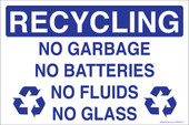 "5 x 8"" Recycling No Garbage No Batteries No Fluids No Glass"