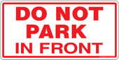 "4 x 8"" Do Not Park In Front Container Sticker Decal"