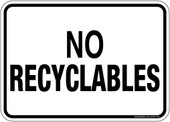 "5 x 7"" No Recyclables Sticker Decal"