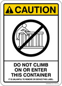"5 x 7"" Caution Do Not Climb On or Enter This Container Sticker Decal"