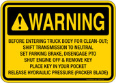 """5 x 7"""" Warning Before Entering Truck Body For Clean Out Shift Transmission To Neutral Set Parking Brake Disengage PTO Shut Engine Off & Remove Key Place Key In Your Pocket Release Hydraulic Pressure Packer Blade Sticker Decal"""