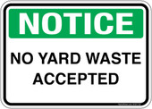 "5 x 7"" Notice No Yard Waste Accepted Sticker Decal"