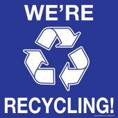 "6 x 6"" We're Recycling Blue Sticker With Arrows Decal"