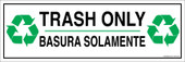"4 x 12"" Trash Only Bilingual Sticker Decal"