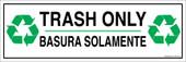 "4 x 12"" Trash Only Bilingual Sticker Decal"