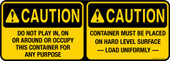 """5 x 14"""" Caution Do Not Play & Container Must Be Place"""
