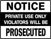 13 x 18 inch Notice Private Use Only Violators Will Be Prosecuted Container Sticker Decal