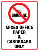 "9 x 12"" No Garbage Mixed Office Paper and Cardboard Only Sticker Decal"