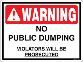 Warning No Public Dumping Violators Will Be Prosecuted Container Decal.