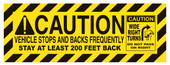"24 x 65"" Caution Vehicle Stops And Backs Frequently Reflective Decal"