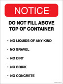 """9 x 12"""" Notice Do Not Fill Above Top Of Container. No Liquids Of Any Kind.  No Gravel.  No Dirt.  No Brick.  No Concrete.  Container Decal."""