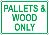 "5 x 7"" Pallets & Wood Only"