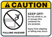 "5 x 7""Caution Falling Hazard Do Not Climb In, On, Or Occupy This Container For Any Purpose Injury From Slipping Or Falling May Occur Container Decal"