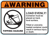 "5 x 7"" Warning Load Evenly Container Must Be Placed On Hard Level Surface Tilted Or Unevenly Loaded Container Could Result In Serious Injury Or Death"