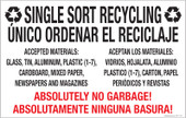 "7 x 11"" Single Sort Recycling Absolutely No Garbage. English & Spanish"