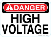 "5 x 7"" Danger High Voltage"