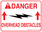 "9 x 12"" Danger Overhead Obstacles"