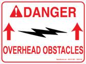 "9 x 12"" Danger Overhead Obstacles"