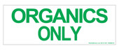 Organics Only Sticker