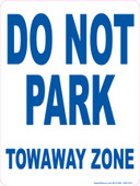 "9 x 12"" Do Not Park Towaway Zone"