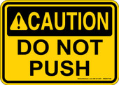"""5 x 7"""" Caution Do Not Push Decal"""