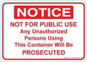 "5 x 7"" Notice Not For Public Use Decal"