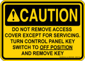 """5 x 7"""" Caution Do Not Remove Access Cover Decal"""