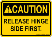 """5 x 7"""" Caution Release Hinge Side First Decal"""