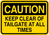 Caution Decal Keep Clear Of Tailgate At All Times Sticker