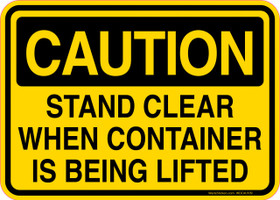 Caution Decal Stand Clear When Container Is Being Lifted Sticker