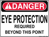 "9 x 12"" Danger Eye Protection Required Beyond This Point Decal"