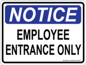 "9 x 12"" Notice Employee Entrance Only Decal"