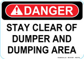 "5 x 7"" Stay Clear of Dumper and Dumping Area Decal"