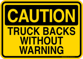 Caution Decal Truck Backs Without Warning Sticker