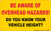 "3 x 5"" Be Aware Of Overhead Hazards Sticker"