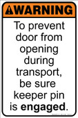 "8 x 12"" Warning To Prevent Door From Opening"