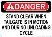 """5 x 7"""" Danger Stand Clear When Tailgate is in Motion and During Unloading Cycle Decal"""