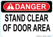 "5 x 7"" Danger Stand Clear of Door Area Decal"
