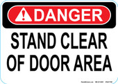 "5 x 7"" Danger Stand Clear of Door Area Decal"