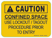 "5 x 7"" Confined Space Use Lockout / Tagout Procedure Prior To Entry Decal"