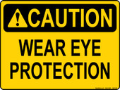 "9x12"" Caution Wear Eye Protection Sticker Decal."