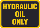 "5 x 7"" Hydraulic Oil Only Decal"